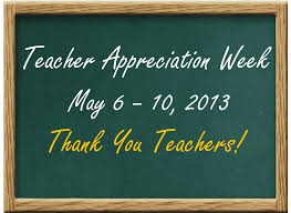teacher appreciation week what do teachers want why science as