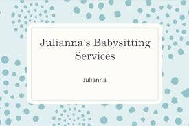 welcome julianna s babysitting welcome