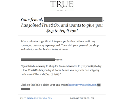 fashion referral program examples true co word of mouth and true co refer ee email