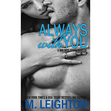 always you part two the bad boys by m leighton always you part two the bad boys 4 2 by m leighton reviews discussion bookclubs lists