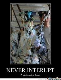 Untimely Interruption Memes. Best Collection of Funny Untimely ... via Relatably.com