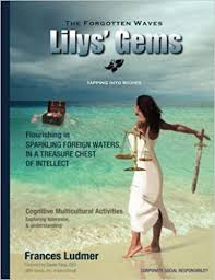The Forgotten <b>Waves</b>: Lily's <b>Gems</b> (Volume 3): Ludmer, Frances ...
