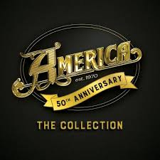 <b>America</b>: <b>50th</b> Anniversary Collection With Rare Recordings Out On ...