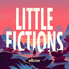 <b>Little Fictions</b> by <b>Elbow</b>: Amazon.co.uk: Music