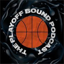 Playoff Bound Podcast