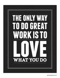 Quotes: Love your Job on Pinterest | Work Quotes, Steve Jobs and ...