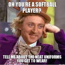 Slowpitch Softball Memes... - Page 2 - Softball Fans via Relatably.com