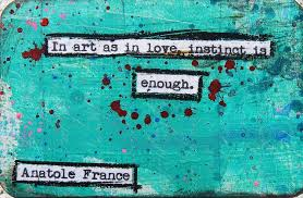 Anatole France Creativity Quote by Tarsh White, via Flickr | Life ...