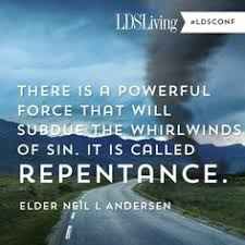 i believe - Repentance on Pinterest | General Conference, Packers ... via Relatably.com