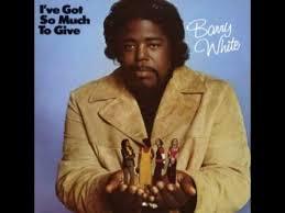 <b>Barry White</b> - I've Got So Much to Give (1973) - 04. I've Got So Much
