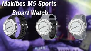 Introducing the Makibes <b>M5 Sports Smart</b> Watch - YouTube