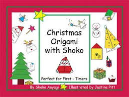 christmas origami with shoko   crease is the word   the  page a book is ring bound and uses landscape format  allowing easy access to the diagrams  which have