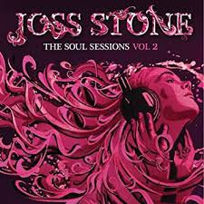 <b>Joss Stone - The</b> Soul Sessions, Vol. 2 [Deluxe Edition] - Amazon ...