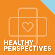 Healthy Perspectives Podcast