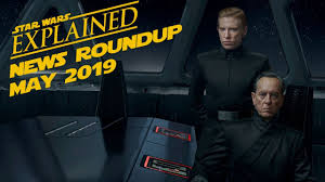<b>May</b> 2019 <b>Star Wars</b> News Roundup - YouTube