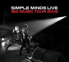 <b>Simple Minds</b> Live - <b>Big</b> Music Tour - 2015 - <b>SIMPLEMINDS</b>.COM