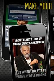 Top 10 Free iPhone Meme Maker Apps to Create Your Own Memes ... via Relatably.com