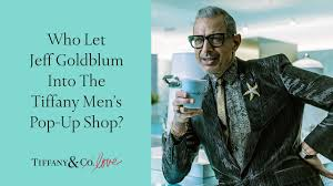 Tiffany & Co.—Who Let Jeff Goldblum into the <b>Tiffany Men's</b> Pop-Up ...