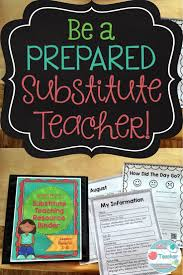 best ideas about substitute teacher kindergarten are you going to be substitute teaching this year substitute teaching can be a lot