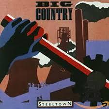 <b>BIG COUNTRY</b> - <b>Steel Town</b> (+ Bonus Tracks) (ger) - Amazon.com ...