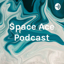 Space Ace Podcast