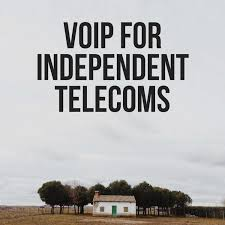VoIP for Independent Telecoms