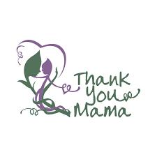 <b>Thank You Mama</b>