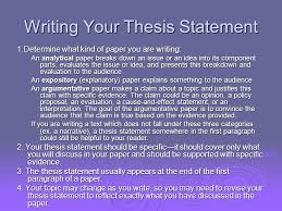 elements of an essay  i the thesis statement  ii nuts  writing your thesis statement determine what kind of paper you are writing an