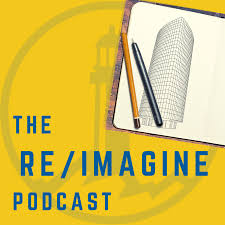 The Re/Imagine Podcast