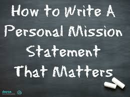 personal mission statement quotes like success personal mission statement