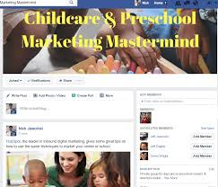 marketing strategies for child care centers what works what childcare preschool marketing mastermind