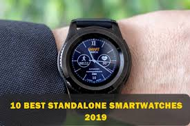 10 Best Standalone Smartwatches With <b>SIM Card</b> 2019