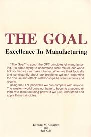 the goal excellence in manufacturing eliyahu m goldratt jeff the goal excellence in manufacturing eliyahu m goldratt jeff cox 9780884270607 amazon com books