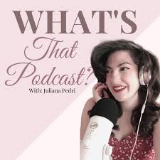 What's That Podcast?
