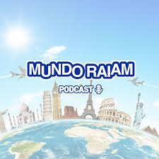 Mundo Raiam Podcast