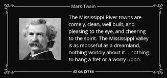 Supreme 7 suitable quotes about mississippi pic Hindi | WishesTrumpet via Relatably.com
