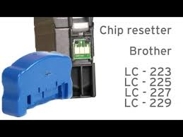 Brother LC-223, 225, 227 instruction <b>chip reset</b> - YouTube