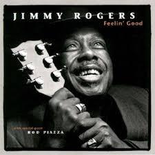 <b>Jimmy Rogers FEELIN</b> GOOD CD
