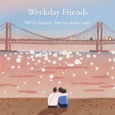 Weekday Friends