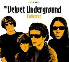 <b>Velvet Underground</b> - <b>Collected</b>   Musique