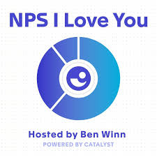 NPS I Love You: A Customer Success Podcast by Catalyst