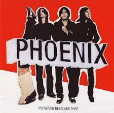 <b>Phoenix</b> - <b>It's Never</b> Been Like That (2006, CD) | Discogs