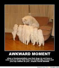 AWKWARD MOMENT... - Meme Generator Posterizer via Relatably.com