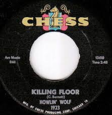 <b>Killing</b> Floor (<b>Howlin</b>' <b>Wolf</b> song) - Wikipedia