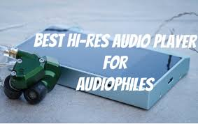 15 Best <b>Hi</b> Res <b>Audio</b> & HD Music <b>Player's</b> for Audiophile's (Updated ...