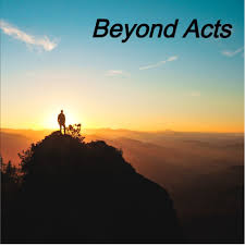 Beyond Acts