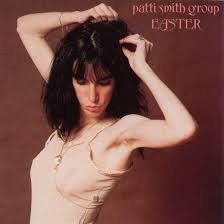 Classic Album: <b>Patti Smith</b> Group - <b>Easter</b> | Features | Clash Magazine