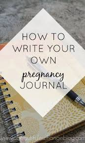 must see baby journal pins baby books pregnancy journal and how to write your own pregnancy journal great post for future reference