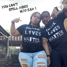 You Can't Spell Vibes without E&V !