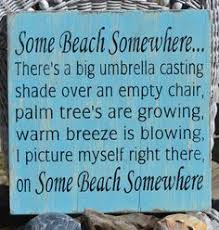 Beach Quotes And Sayings. QuotesGram via Relatably.com